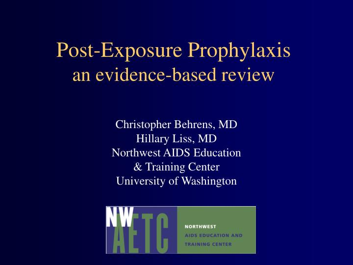 post exposure prophylaxis an evidence based review n.