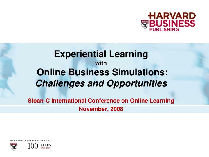 experiential learning with online business simulations challenges and opportunities n.