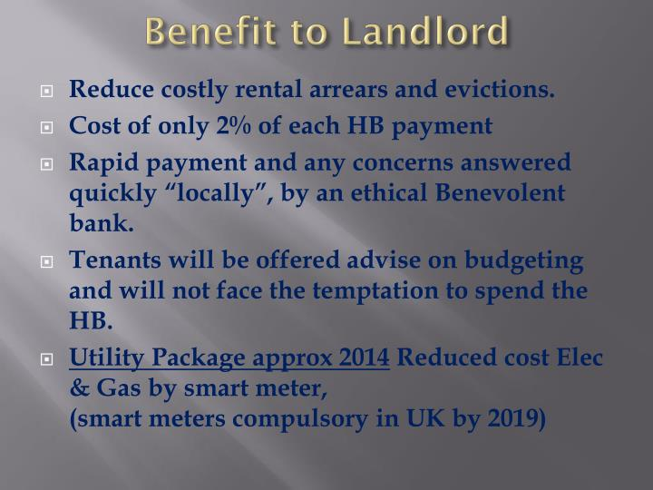 Benefit to Landlord