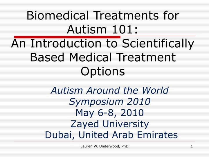 autism around the world symposium 2010 may 6 8 2010 zayed university dubai united arab emirates n.