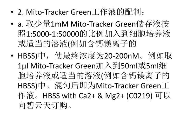 2. Mito-Tracker Green