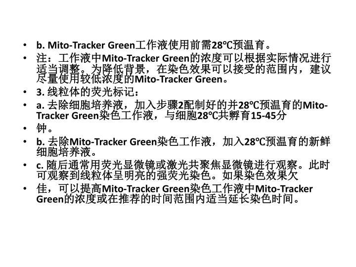 b. Mito-Tracker Green