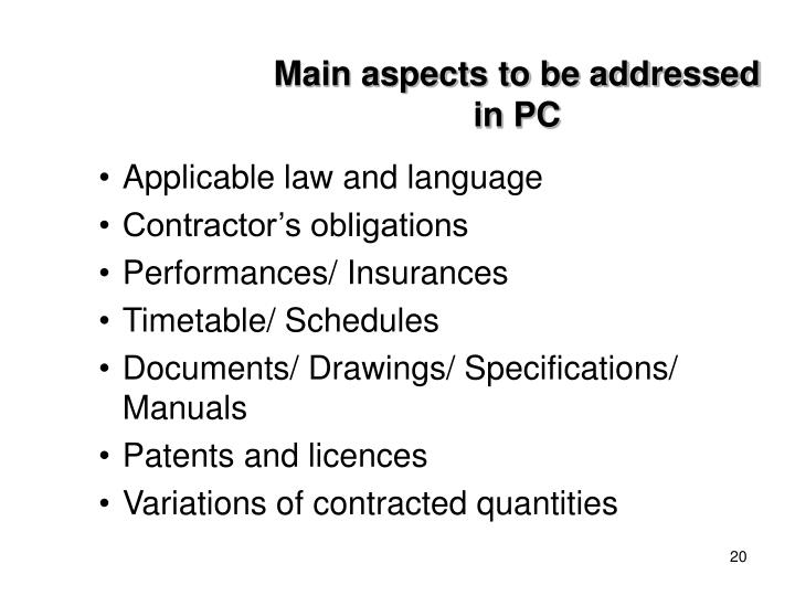 Main aspects to be addressed in PC