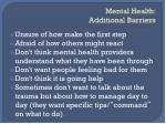mental health additional barriers