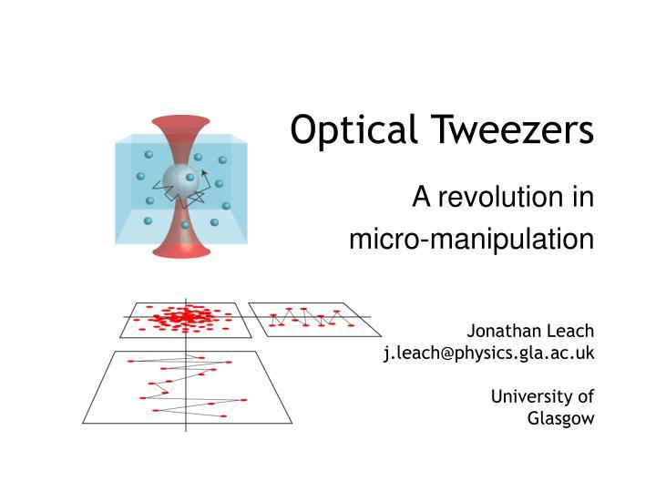 optical tweezers n.