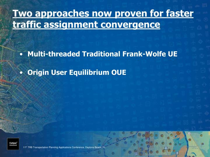 Two approaches now proven for faster traffic assignment convergence