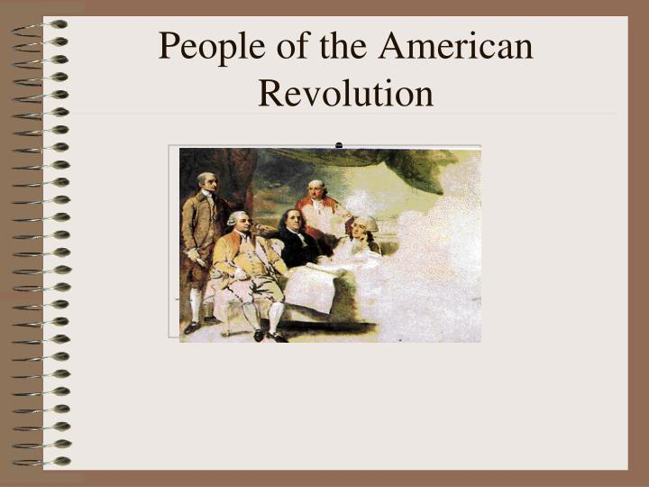 discuss the american revolution as a