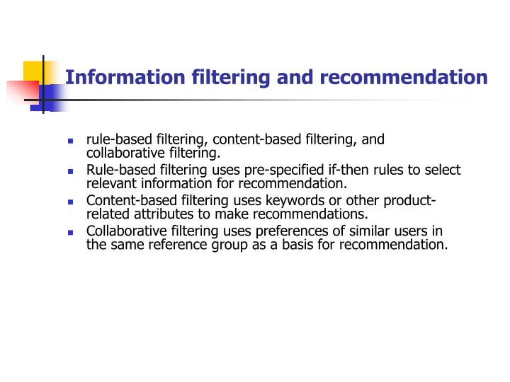 Information filtering and recommendation