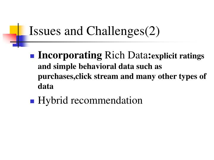 Issues and Challenges(2)