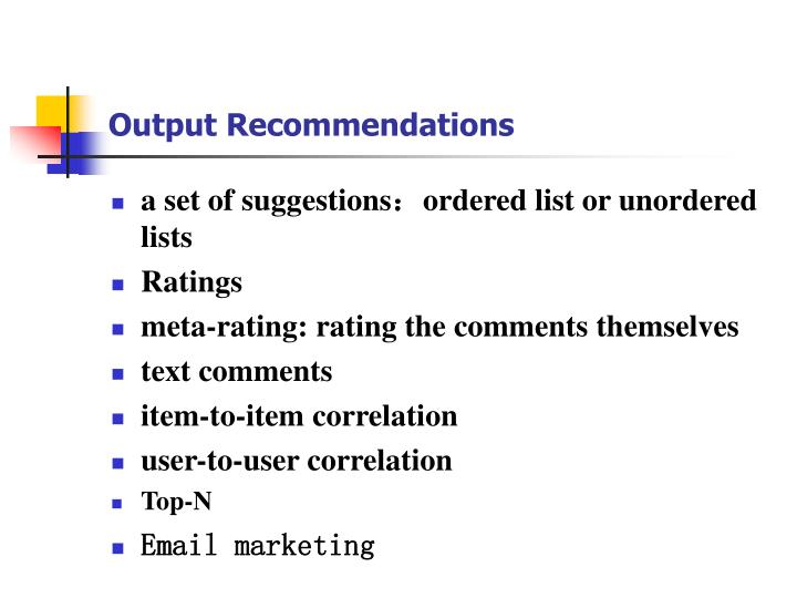 Output Recommendations
