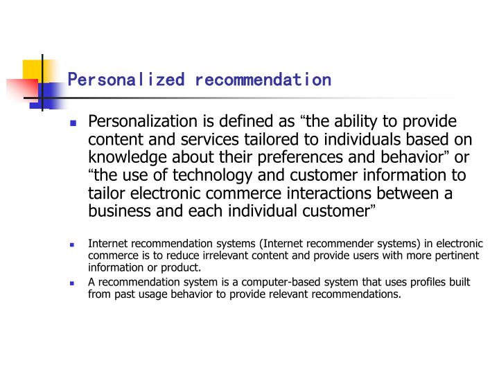 Personalized recommendation