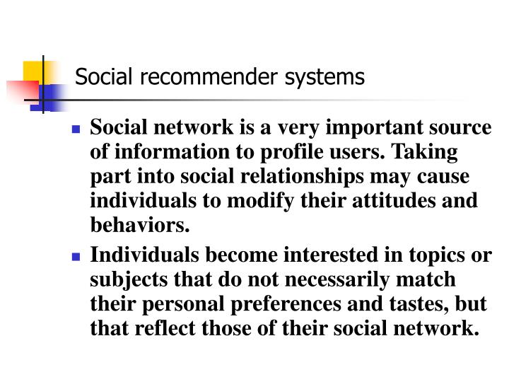 Social recommender systems
