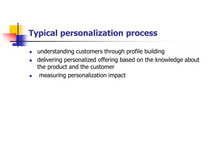 Typical personalization process