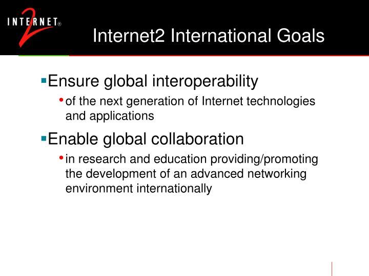 Internet2 International Goals