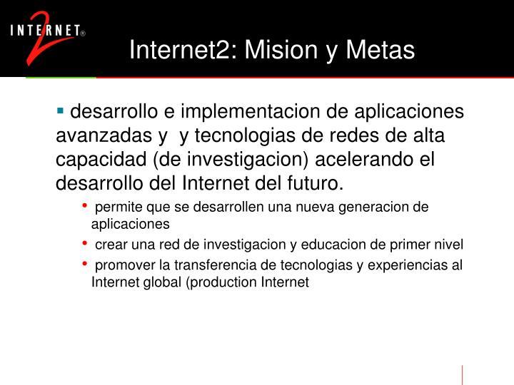 Internet2: Mision y Metas
