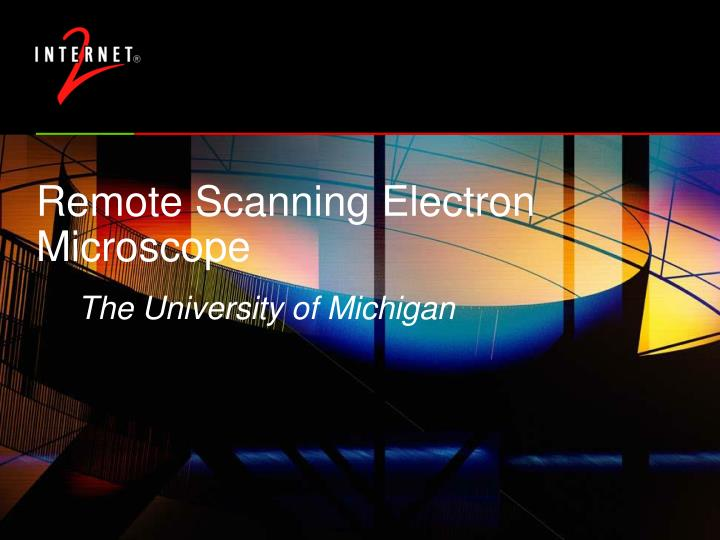Remote Scanning Electron Microscope