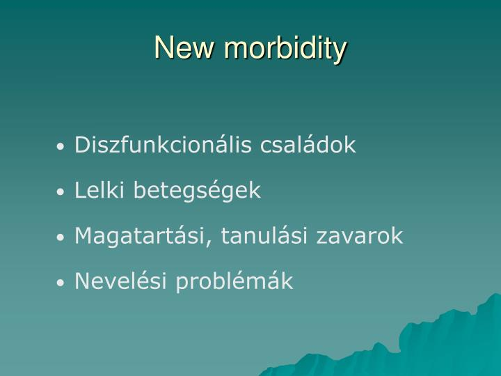 New morbidity