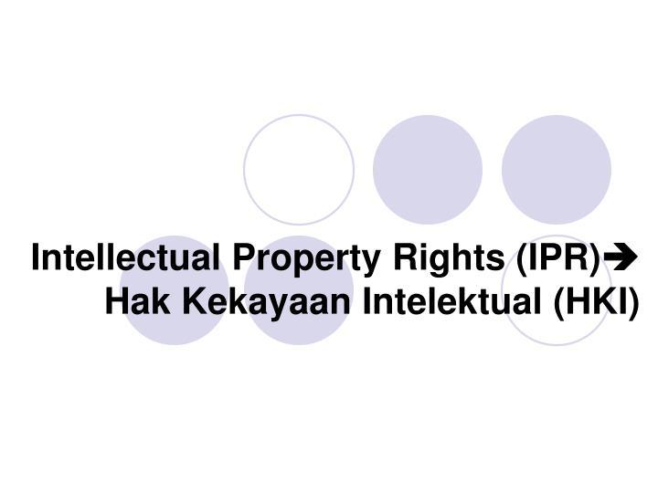 intellectual property rights ipr hak kekayaan intelektual hki n.