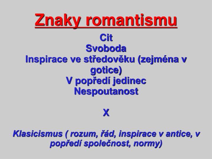 Znaky romantismu