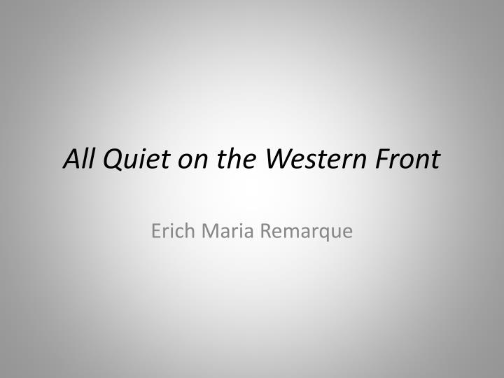 all quiet on the western front friendship essay All quiet on the western front, paul's war experiences uploaded by knoxville on feb 22, 2004 the book all quiet on the western front, by erich maria remarque tells the story of paul baumer, a young german soldier during wwi.
