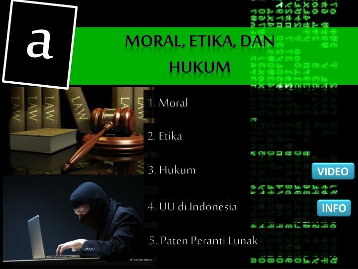 Moral etika dan hukum