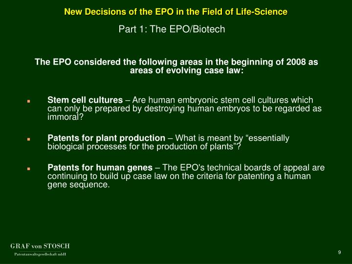 New Decisions of the EPO in the Field of Life-Science