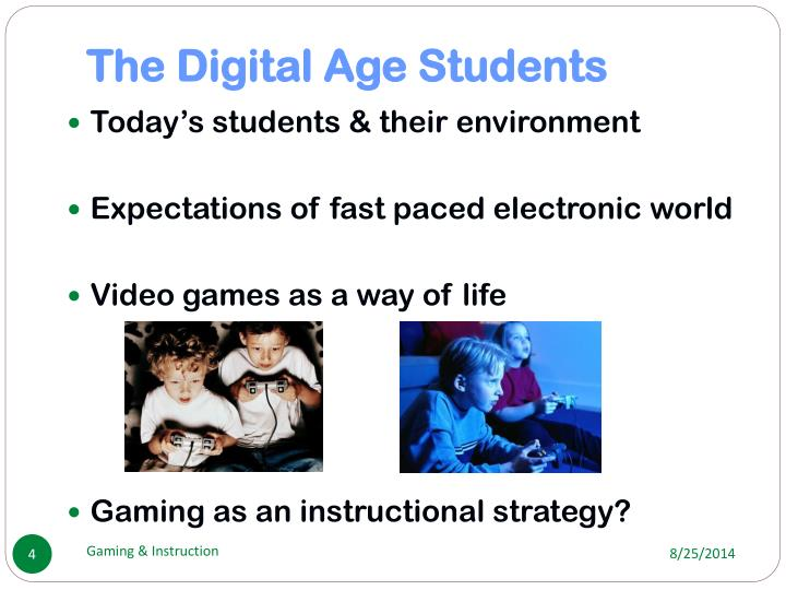 The Digital Age Students