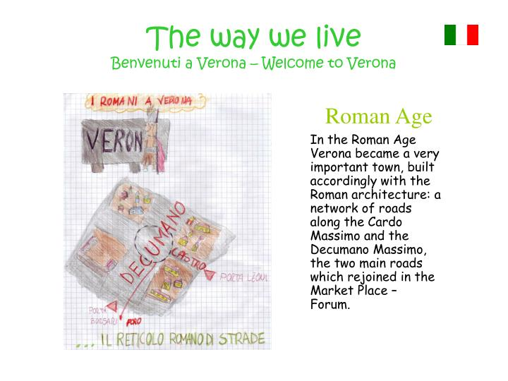 The way we live benvenuti a verona welcome to verona1
