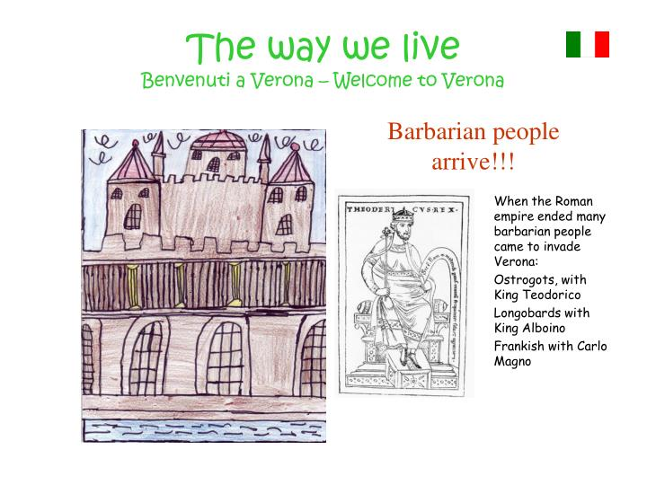 The way we live benvenuti a verona welcome to verona2
