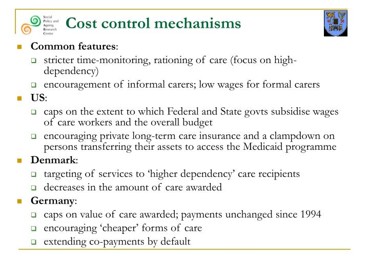 Cost control mechanisms