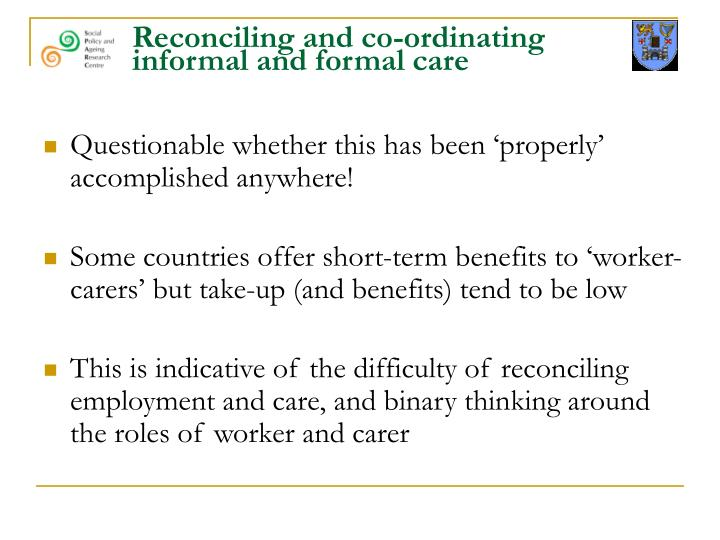 Reconciling and co-ordinating