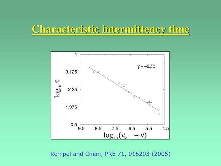 Characteristic intermittency time