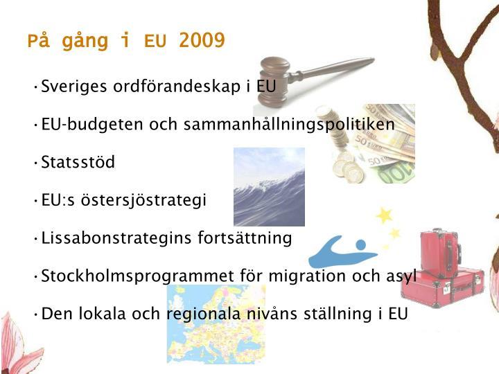 På gång i EU 2009
