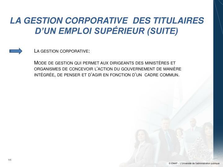 LA GESTION CORPORATIVE  DES TITULAIRES D'UN EMPLOI SUPÉRIEUR (SUITE)