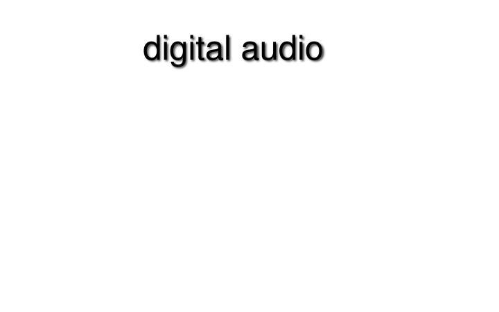 digital audio n.