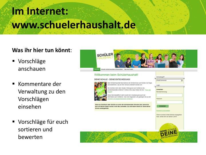 Im Internet: www.schuelerhaushalt.de