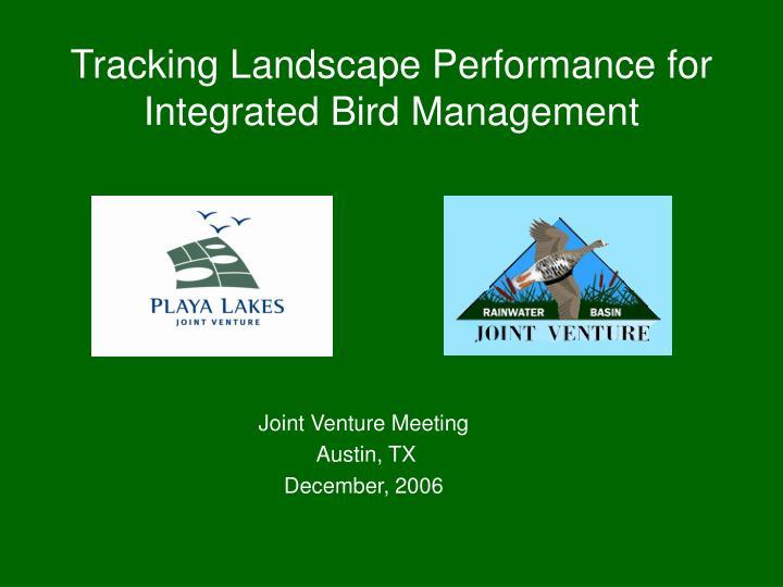 tracking landscape performance for integrated bird management n.