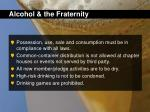 alcohol the fraternity