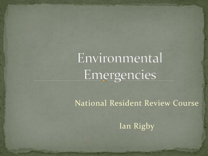 environmental emergencies n.