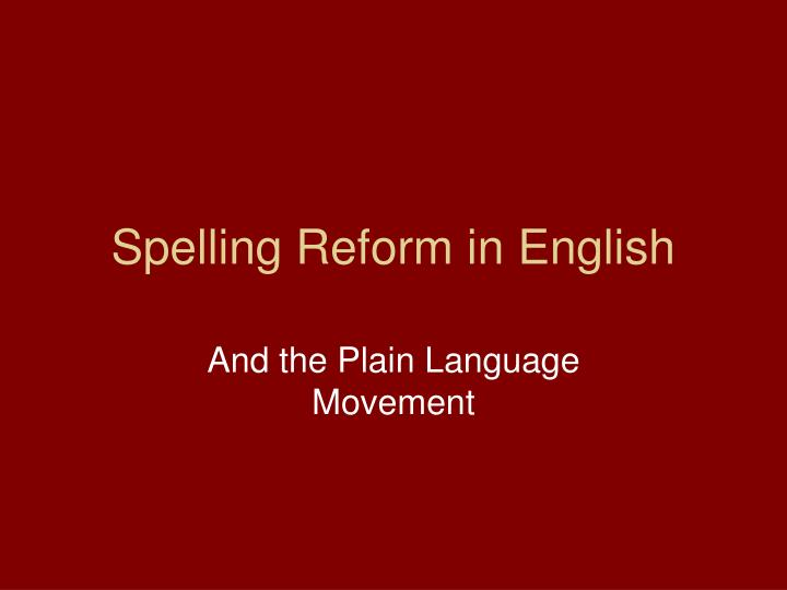 Spelling reform in english