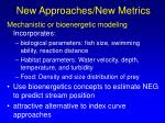 new approaches new metrics1