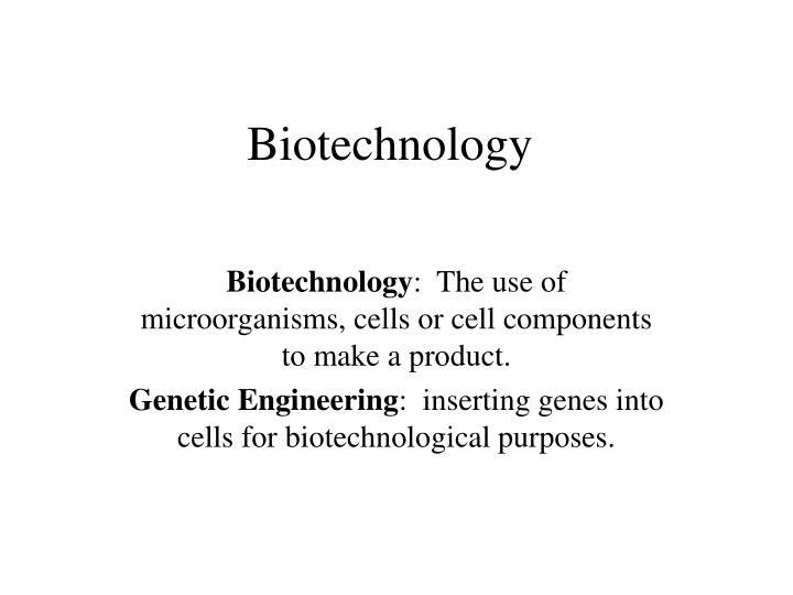 biotechnology n.