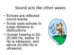 sound acts like other waves