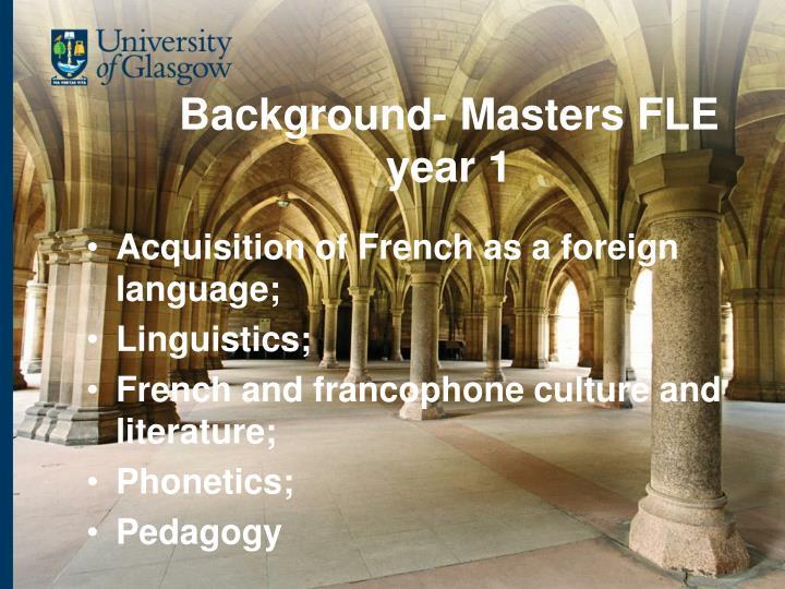 Background- Masters FLE