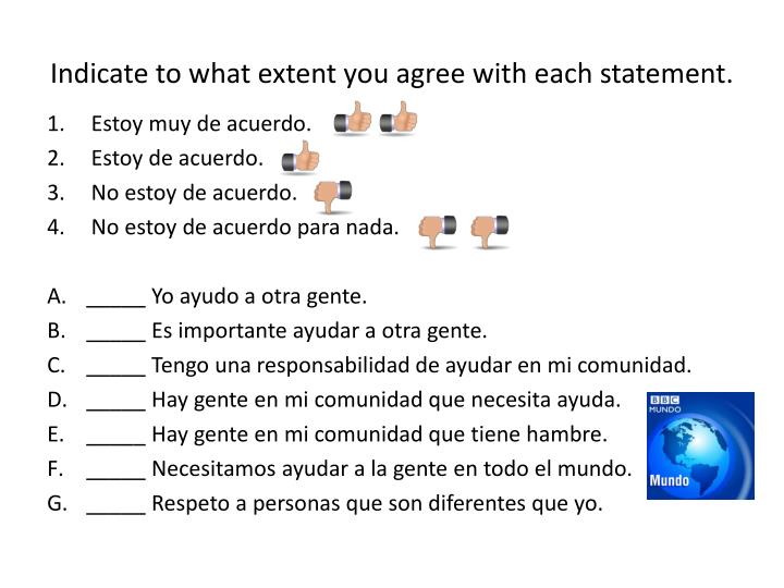 Indicate to what extent you agree with each statement