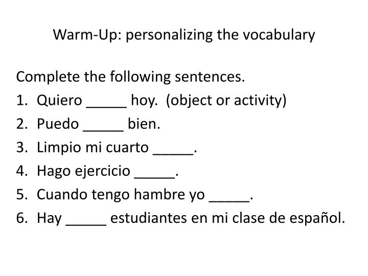 Warm up personalizing the vocabulary
