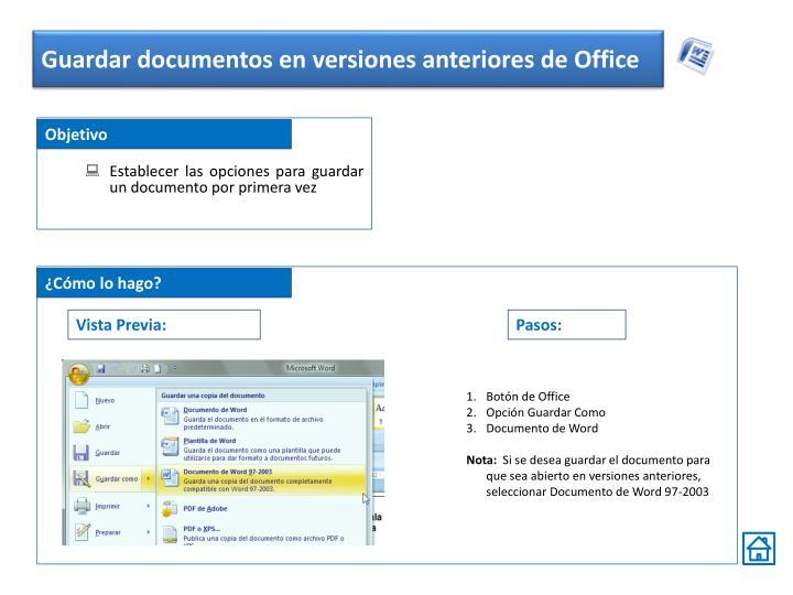 Guardar documentos en versiones anteriores de Office