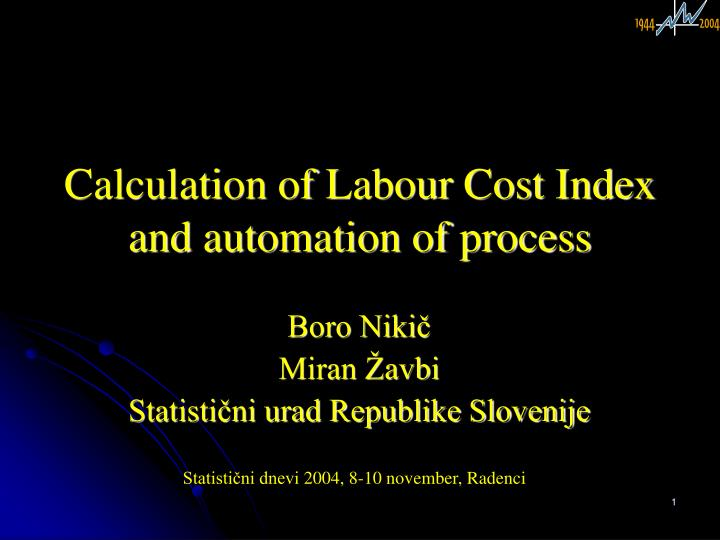 calculation of labour cost index and automation of process n.