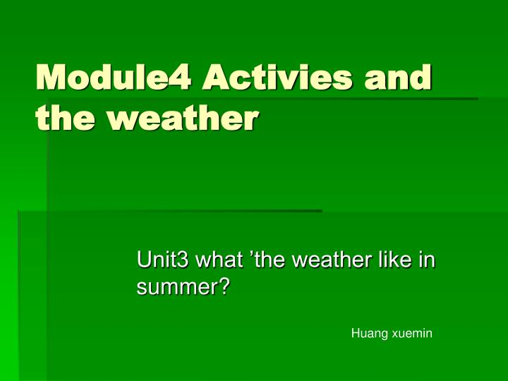 module4 activies and the weather n.