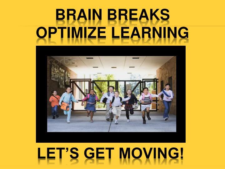 brain breaks optimize learning n.